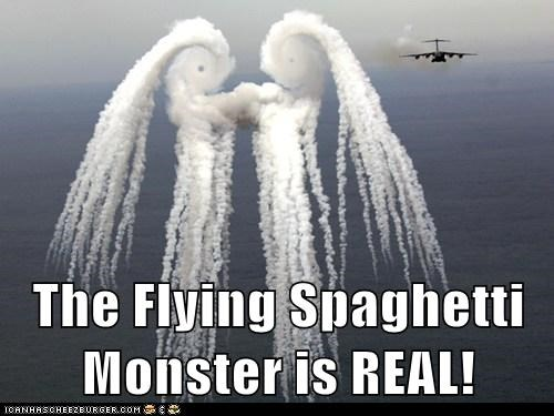 The Flying Spaghetti Monster is REAL!