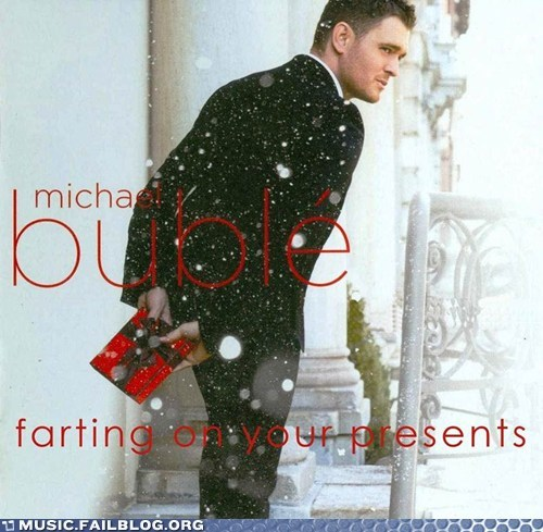 christmas michael buble farts Music FAILS