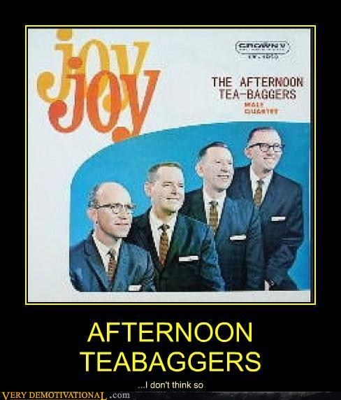 afternoon teabaggers uh oh band