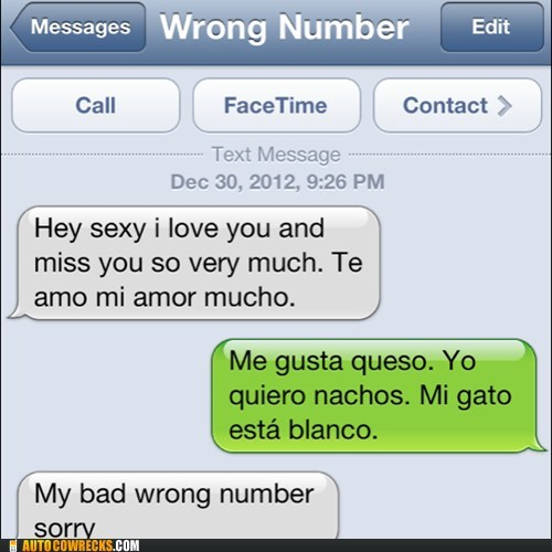spanish,wrong number,iPhones,nachos,sexy,g rated,AutocoWrecks