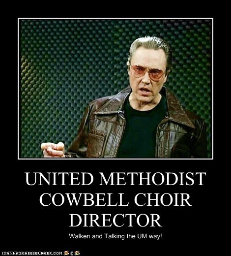 United Methodist Cowbell Choir Director Cheezburger Funny Memes