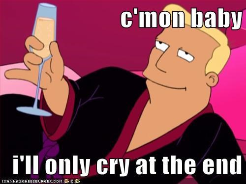 zapp brannigan,end,billy west,come on,futurama,seduction,crying