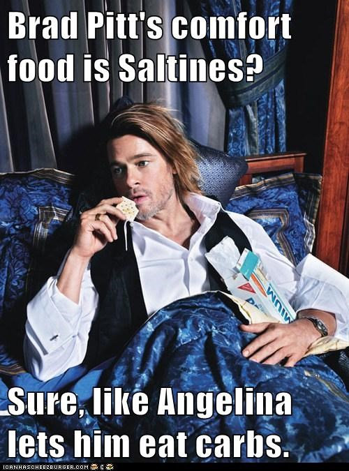 saltines brad pitt Angelina Jolie carbs whipped comfort food