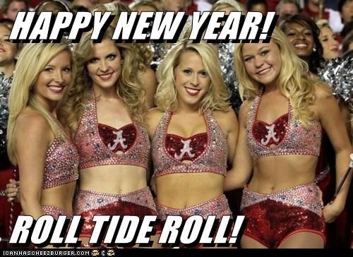 HAPPY NEW YEAR!  ROLL TIDE ROLL!