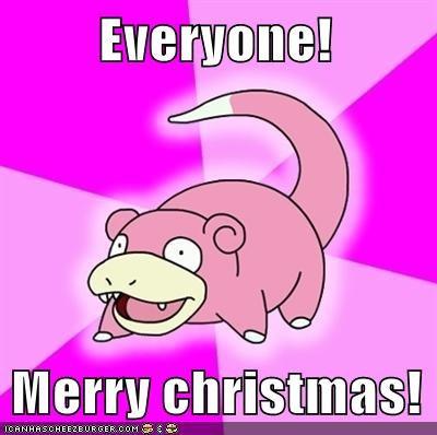Everyone!  Merry christmas!