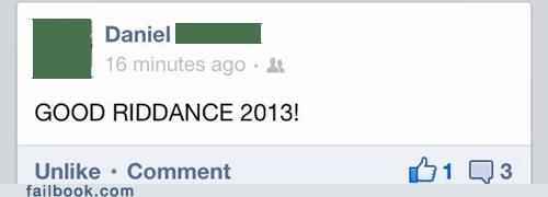 good riddance new years 2013 - 6935154944