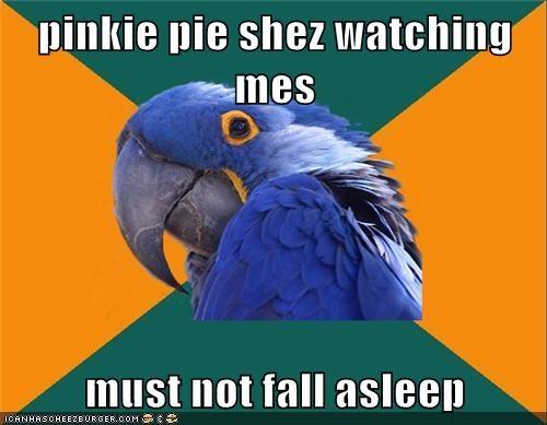 pinkie pie shez watching mes  must not fall asleep