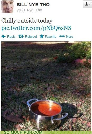 chilly chili outside literalism food homophone temperature double meaning