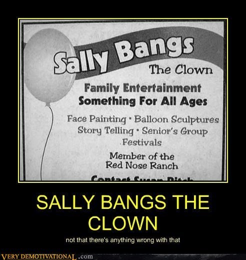 sally bangs,wtf,clow