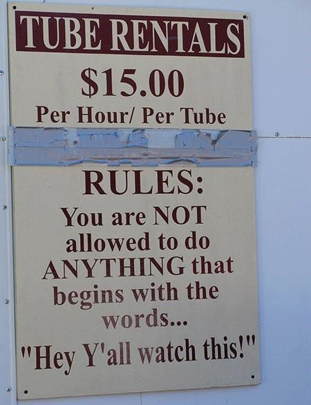 hey-yall-watch-this inner tubes tube rentals monday thru friday g rated - 6937732608