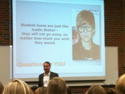 student loans,lecture,justin bieber