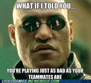 just as bad Memes online gaming - 6939353856