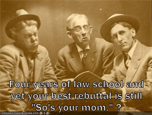 law school so's your mom lawyer childish - 6939408384