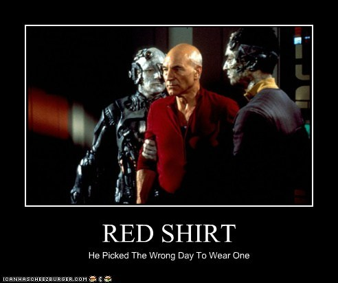 RED SHIRT He Picked The Wrong Day To Wear One