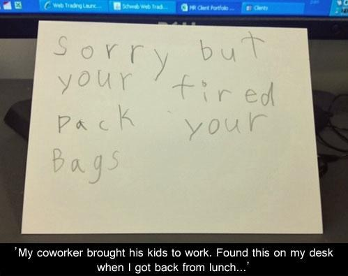 sacked fired kids at work - 6940710656