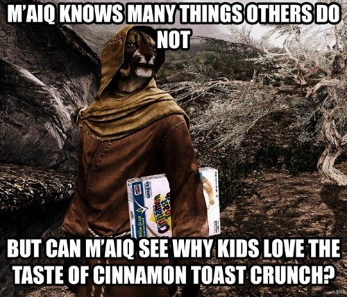 cinnamon toast crunch,elder scrolls,m'aiq,skooma,this-again
