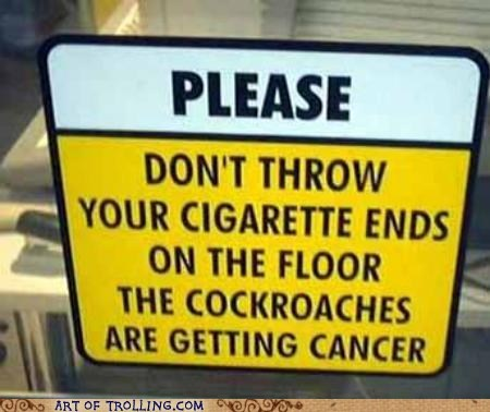 sign,cockroaches,smoking