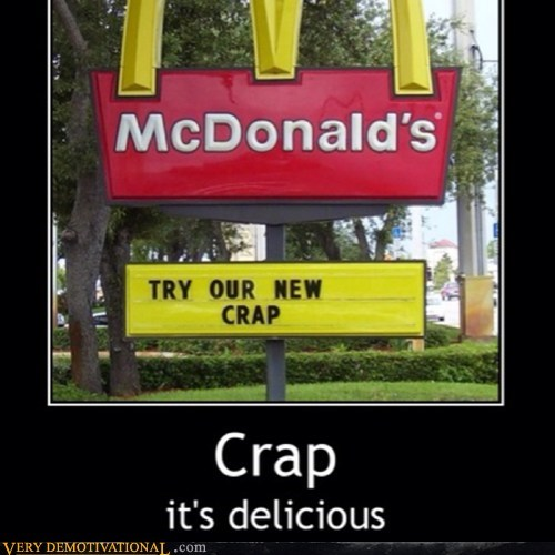 terrible McDonald's delicious