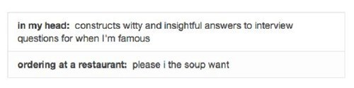 words,soup,ordering food,interview,how do i