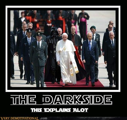 star wars,pope,vader,force,dark side