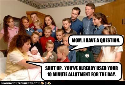 question,shut up,allotment,19 kids and counting,Michelle Duggar,parenting,mom