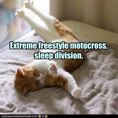 Extreme freestyle motocross, sleep division.