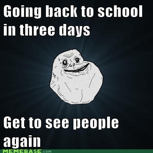 forever alone,winter break,truancy story
