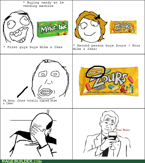 candy,wonka,facepalm,true story,mike and ike,zours