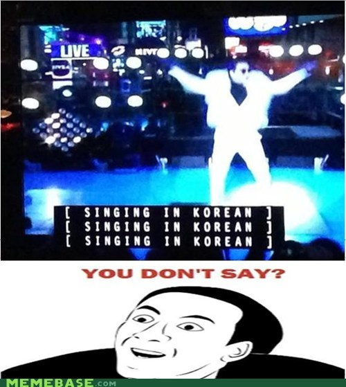you dont say,gangnam style,psy