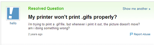 gifs,yahoo answers,paper,dumb,printer