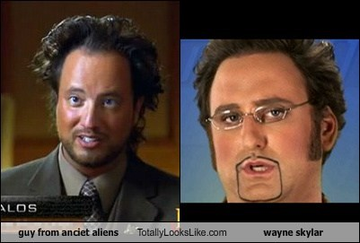 guy from anciet aliens Totally Looks Like wayne skylar