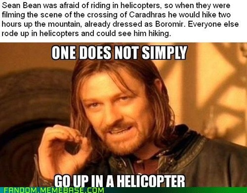 helicopters,sean bean,Lord of the Rings,phobias