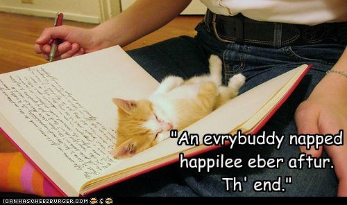 """An evrybuddy napped happilee eber aftur. Th' end."""