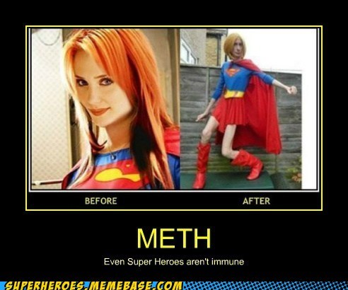 meth,superheroes,drug stuff,supergirl