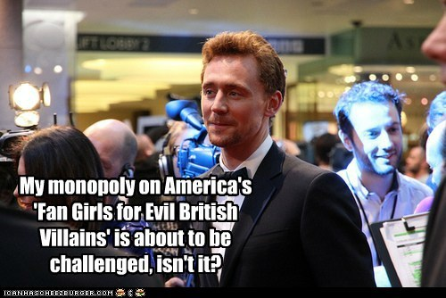 tom hiddleston,monopoly,fan girls,villains,British,challenged