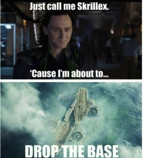 loki,base,skrillex,marvel,The Avengers,literalism,drop the bass,bass,homophone