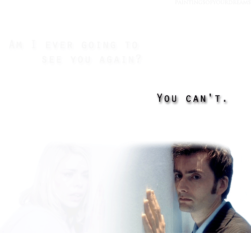 rose and ten,feels,10th doctor,doctor who