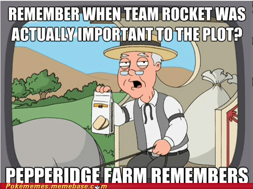 Team Rocket,anime,Memes,pepperidge farm remembers