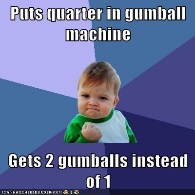 gumball machines,success kid,gumballs