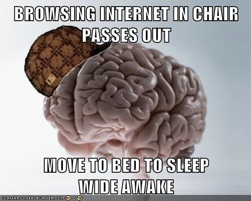 scumbag brain sleep sleeptimes - 6957372160