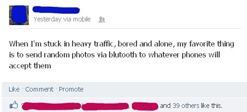 freaking people out,pictures,heavy traffic,bluetooth
