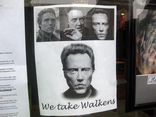 walk ins sign christopher walken