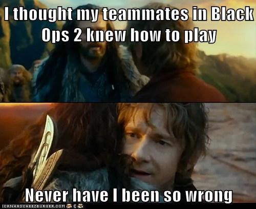 call of duty,teammates,The Hobbit,Memes,idiots