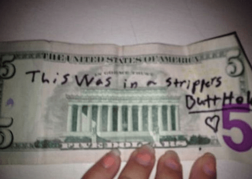 stripper,gross,butts,money