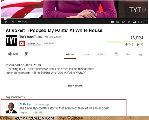 news,whitehouse,al roker,youtube,poop pants,accident