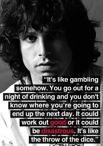 Wasted Wisdom,gambling,jim morrison