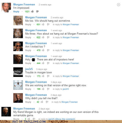 youtube comments,imposters,Morgan Freeman