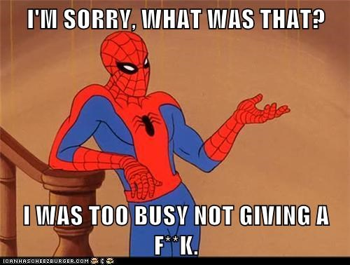 Spider-Man,not-giving-a-f-k,busy,what was that