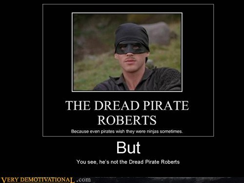 ninja dread pirate roberts princess bride