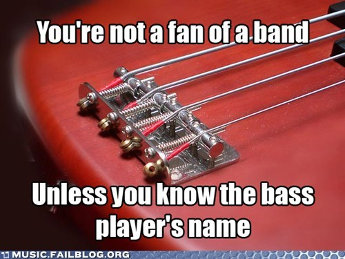bass,fans,band members,Music FAILS,g rated